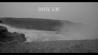 Dotan - Shadow Wind (lyric video)