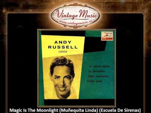 Andy Russell -- Magic Is The Moonlight (Muñequita Linda) (VintageMusic.es)