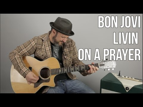 "How to Play ""Livin on a Prayer"" by Bon Jovi on guitar - Easy Acoustic Songs For Guitar"