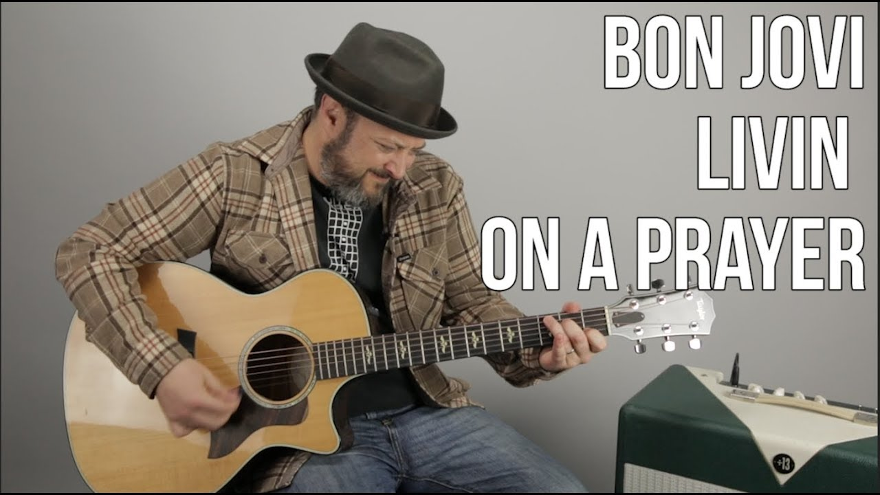 How To Play Livin On A Prayer By Bon Jovi On Guitar Easy