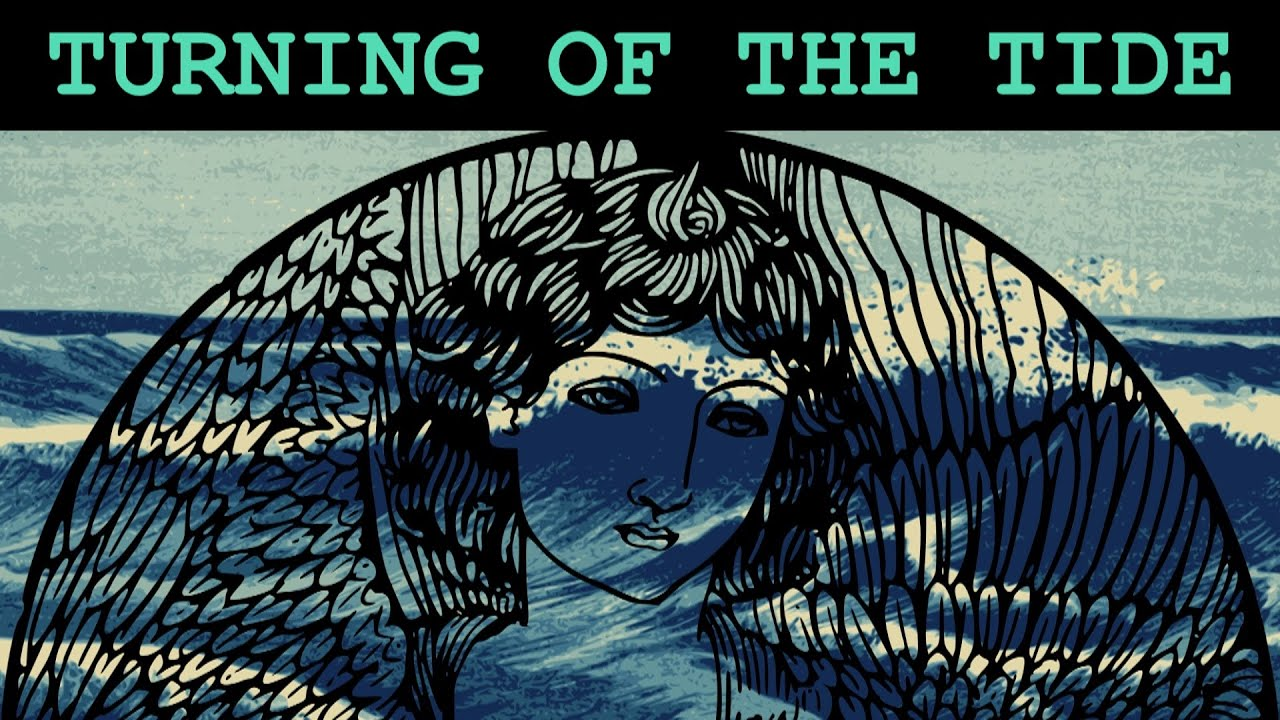 Turning of the Tide