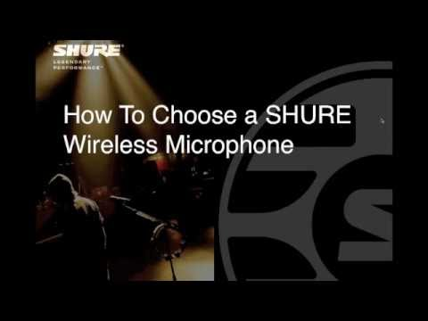 Shure Webinar: How to Choose Wireless