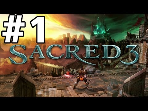 Sacred 3 Gameplay Walkthrough Part 1 (PS3/Xbox 360/PC) Review Let's Play Playthrough