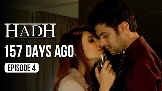 Hadh | Episode 4 of 9 - '157 DAYS AGO' | A Web Original By Vikram Bhatt