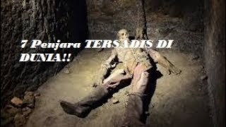Mengerikan !! Dijuluki Neraka Dunia, 7 Penjara Ini Terkenal karena Kesadisannya !!