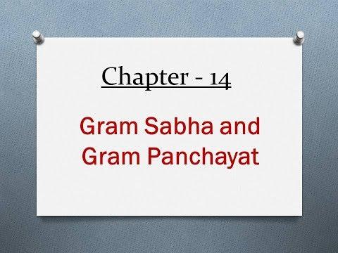 Gram Sabha and Gram Panchayat - Ncert Political Science - XI