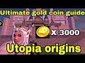 HOW TO MAKE A LOT OF GOLD COIN IN THE EXCHANGE HOUSE|| UTOPIA ORIGINS GUIDE