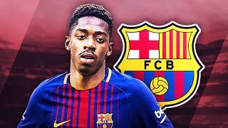 OUSMANE DEMBELE - Welcome to Barcelona - Unreal Skills Runs Goals  Assists - 2017 HD