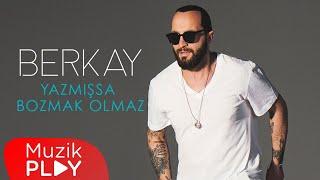 Berkay - Yazmışsa Bozmak Olmaz (Official Audio)