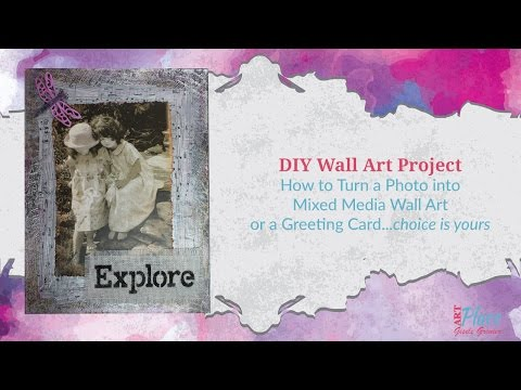 DIY Wall Art Project:  How to Turn a Photo into Mixed Media Wall Art