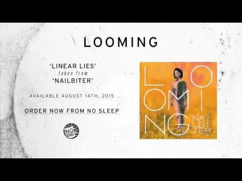 Looming – Linear Lies
