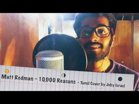 Enthan Aathumavea - Bless the lord oh my soul in Tamil 10,000 Reasons - Jeby Israel