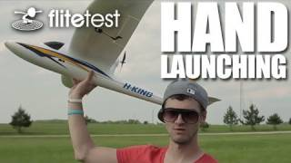 Flite Test - Hand Launching - Flite Tip