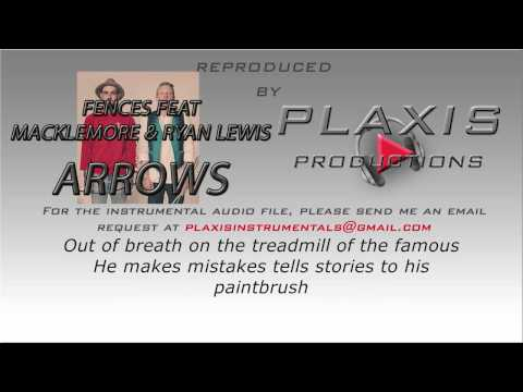 Fences - Arrows (feat. Macklemore & Ryan Lewis) (INSTRUMENTAL with LYRICS)