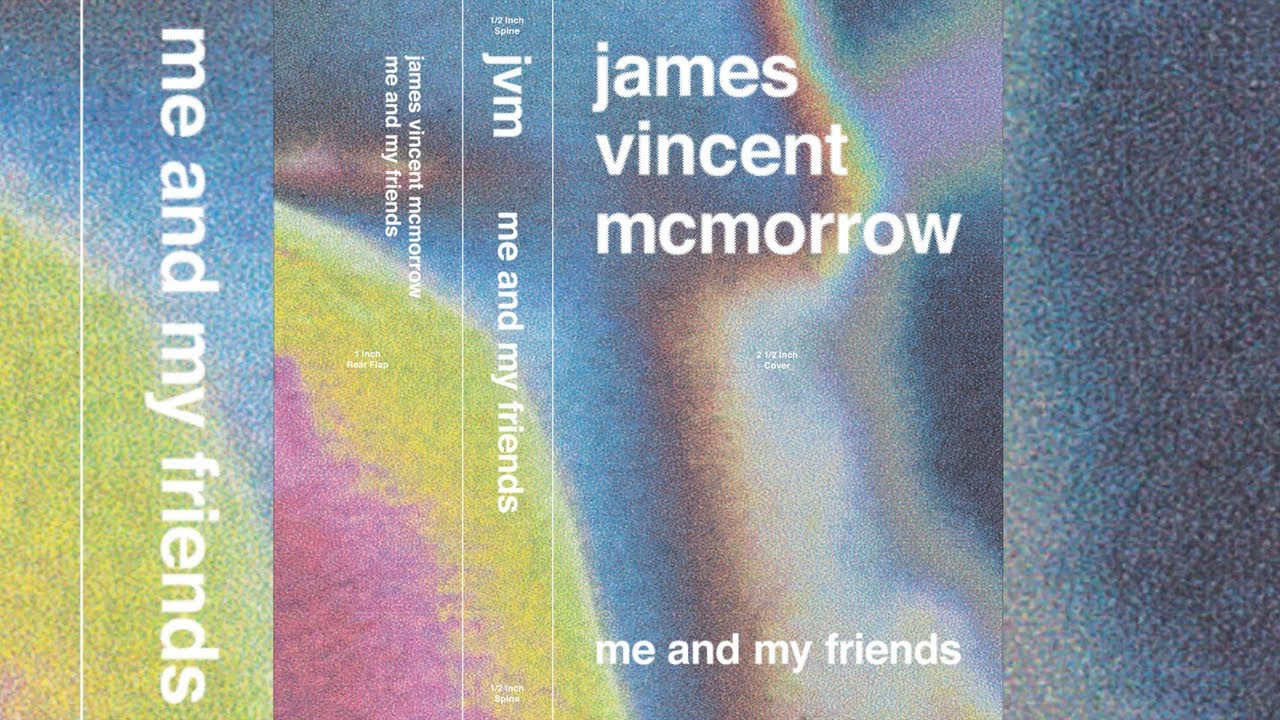 james-vincent-mcmorrow-me-and-my-friends-james-vincent-mcmorrow