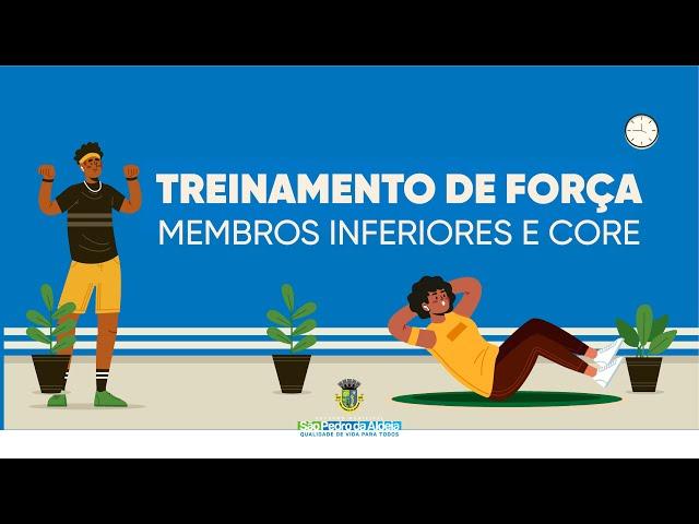 Aula 08 | Treinamento de força - membros inferiores e core (Secretaria Adj. de Esportes)