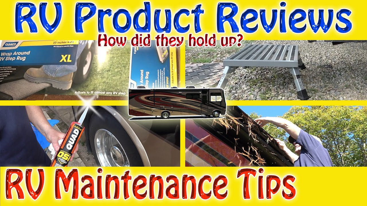 Rv Product Reviews And Rv Maintenance Tips Youtube