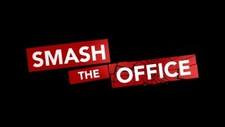 Official Smash the Office Launch Trailer