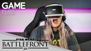 GAME Plays: Star Wars: Battlefront   PSVR