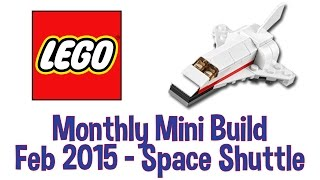 LEGO Space Shuttle - Monthly Mini Build - February 2015