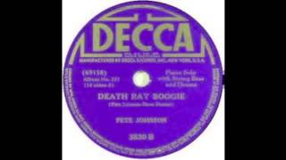 Pete Johnson - Death Ray Boogie