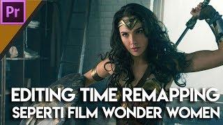 Belajar Editing Video dari Film Wonder Women- Time Remapping Technique: Cepet-slowmo-cepet