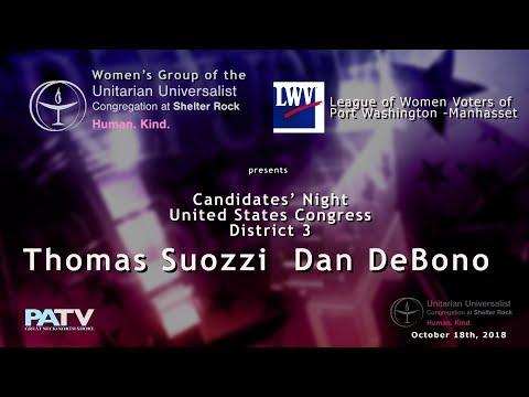 CANDIDATES' NIGHT- Thomas Suozzi - Dan DeBono, US Congress, District 3