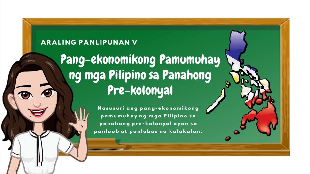 Download Araling Panlipunan 5: Pang-ekonomikong Pamumuhay ng mga Pilipino sa Panahong Pre-kolonyal