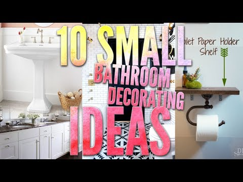 10 Small Bathroom Decorating Ideas