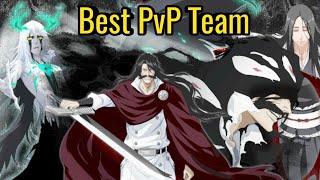 Best Team For PvP (New Meta) - Bleach Brave Souls