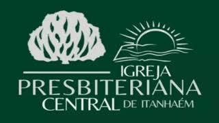 Culto em Igreja Presbiteriana Central de Itanhaém