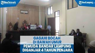 Gagahi Bocah Di Bawah Umur, Pemuda Bandar Lampung Diganjar 4 Tahun Penjara