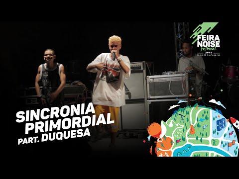 Feira Noise 2015 | Sincronia Primordial part. Duquesa - Só guardei pra mim