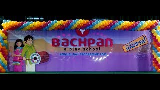Bachpan A Play School | Annual Day - 2018 | Live