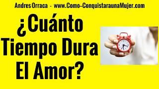 Cuanto Dura El Enamoramiento - Cuánto Tiempo Dura El Amor En Una Pareja