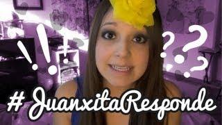 JUANXITA EN... #JuanxitaResponde 2 !!!!!!! thumbnail