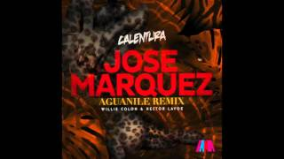 Aguanile - Jose Marquez Remix (Radio Edit)