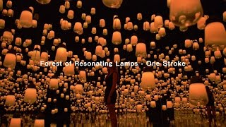 Forest of Resonating Lamps - One Stroke