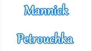 Mannick - Petrouchka