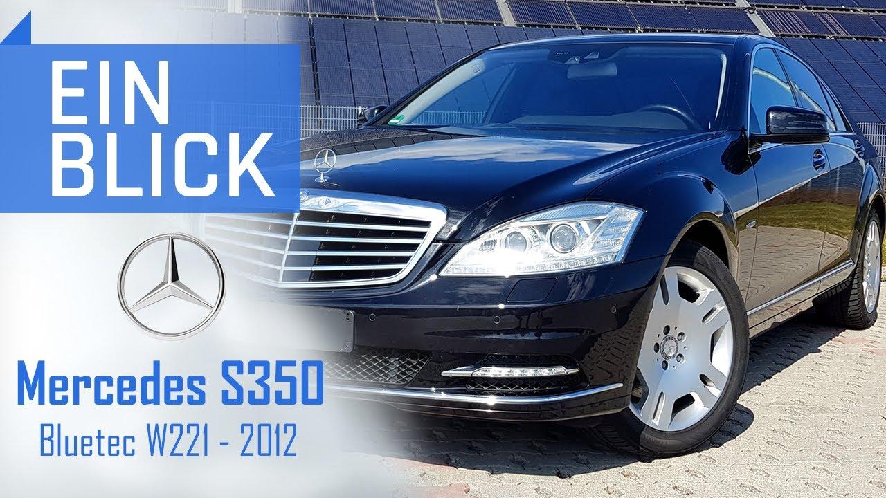 Mercedes S350 BlueTec W221 (2012) - Eine Wahl mit Luxus und Vernunft!