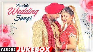 Punjabi Wedding Songs | Audio Jukebox | Latest Punjabi Songs 2018 | T-Series Apna Punjab