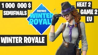 Fortnite Winter Royale Semifinal Day 1 Heat 2 Game 2 EU Highlights [Fortnite Tournament 2018]