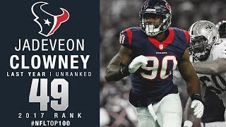 #49: Jadeveon Clowney (DE, Texans) | Top 100 Players of 2017 | NFL