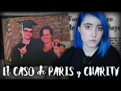 El TERRIBLE CASO de CHARITY LEE y PARIS BENNETT   Nekane Flisflisher