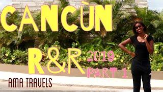 Dream destination - Cancùn R&R Part I