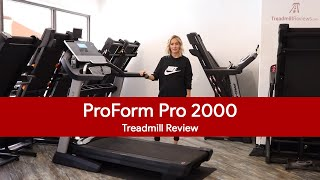 ProForm Pro 2000 Treadmill Review (2018 Model)
