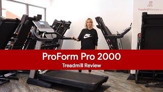 ProForm Pro 2000 Treadmill Review (2018 Model)