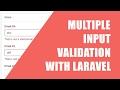 Snippet: Multiple Input Validation in Laravel