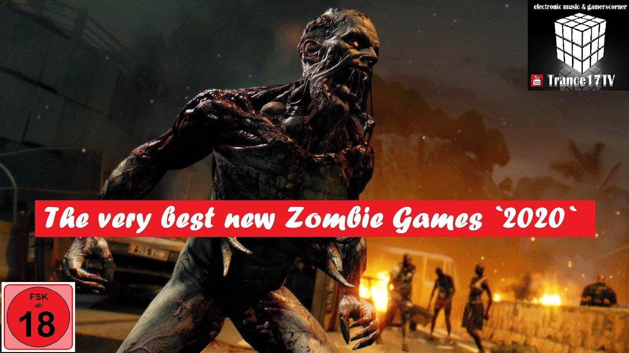 New Zombie Games 2020.The Very Best New Zombie Games 2020 Trance17tv