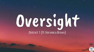 Oversight - District 1 (ft.Veronica Bravo)   Lyrics Video